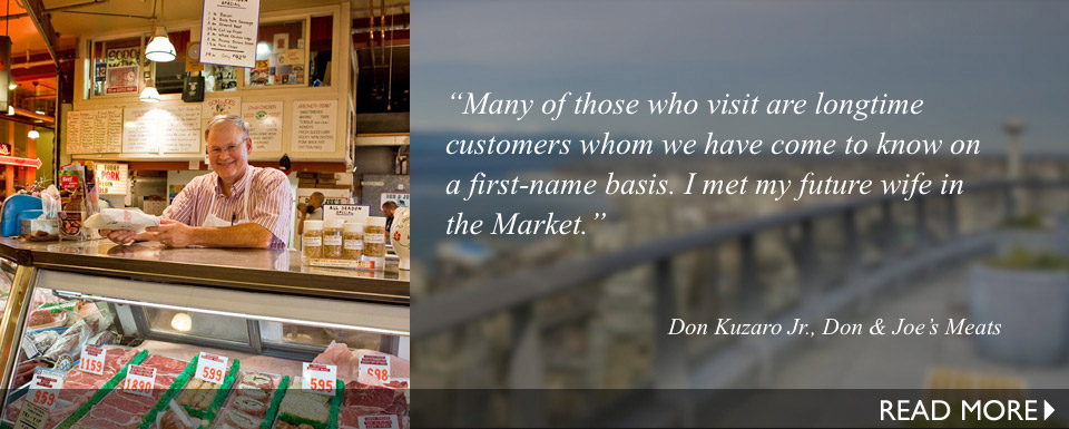 Many of those who visit are longtime customers whom we have come to know on a first-name basis. I met my future wife in the Market.